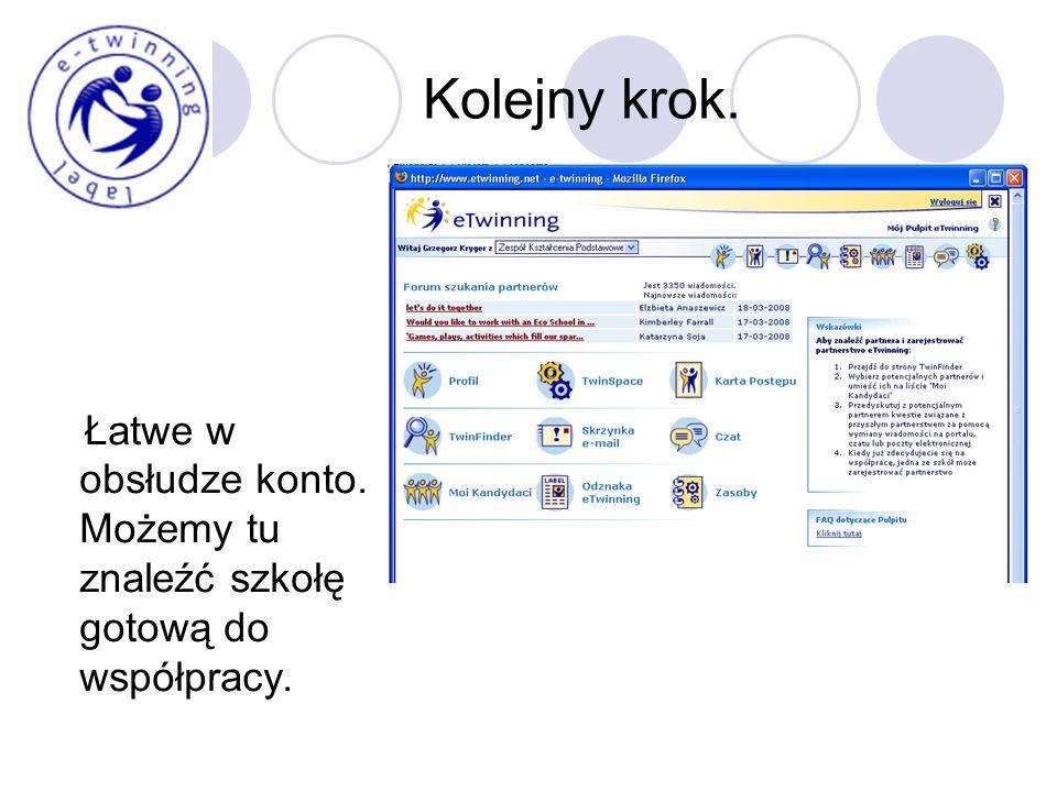 Kolejny krok. Łatwe w obsłudze konto. Możemy tu znaleźć szkołę gotową do współpracy.