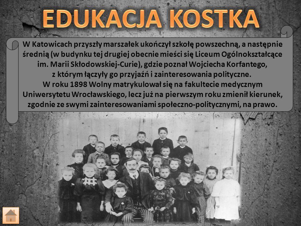 W Katowicach przyszły marszałek ukończył szkołę powszechną, a następnie średnią (w budynku tej drugiej obecnie mieści się Liceum Ogólnokształcące im.