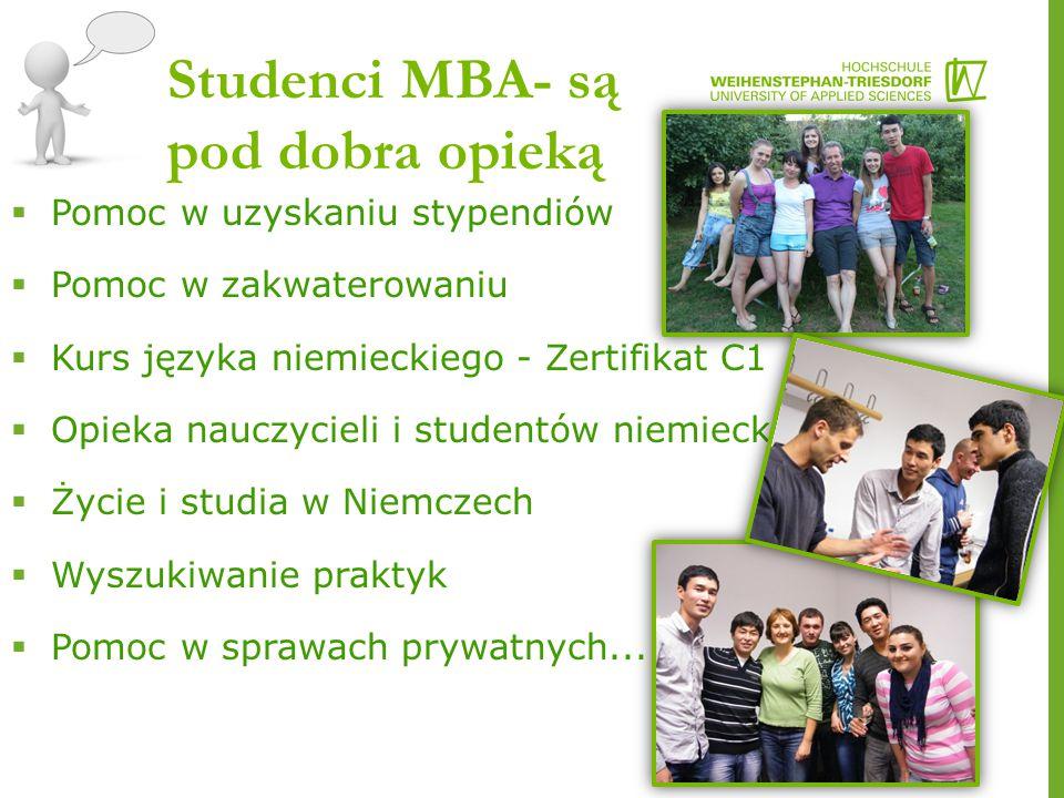 Studenci MBA- są pod dobra opieką  Pomoc w uzyskaniu stypendiów  Pomoc w zakwaterowaniu  Kurs języka niemieckiego - Zertifikat C1  Opieka nauczycieli i studentów niemieckich  Życie i studia w Niemczech  Wyszukiwanie praktyk  Pomoc w sprawach prywatnych...