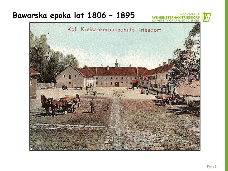Folie 6 Bawarska epoka lat 1806 – 1895