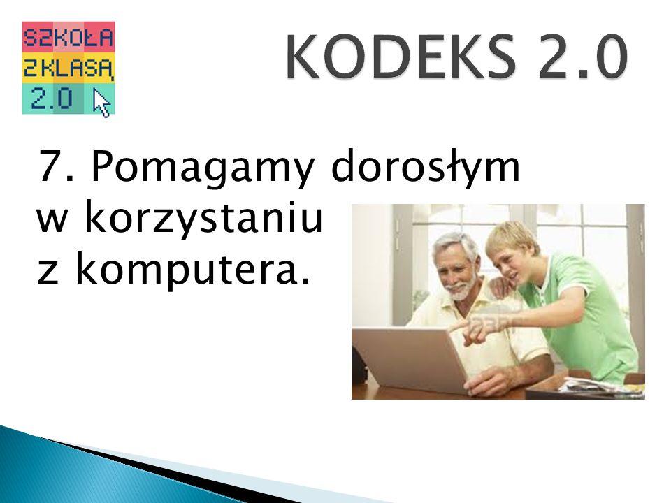 7. Pomagamy dorosłym w korzystaniu z komputera.