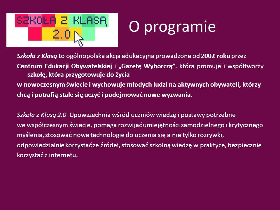 """O programie Szkoła z Klasą to ogólnopolska akcja edukacyjna prowadzona od 2002 roku przez Centrum Edukacji Obywatelskiej i """"Gazetę Wyborczą ."""