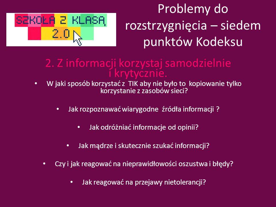 Problemy do rozstrzygnięcia – siedem punktów Kodeksu 2.