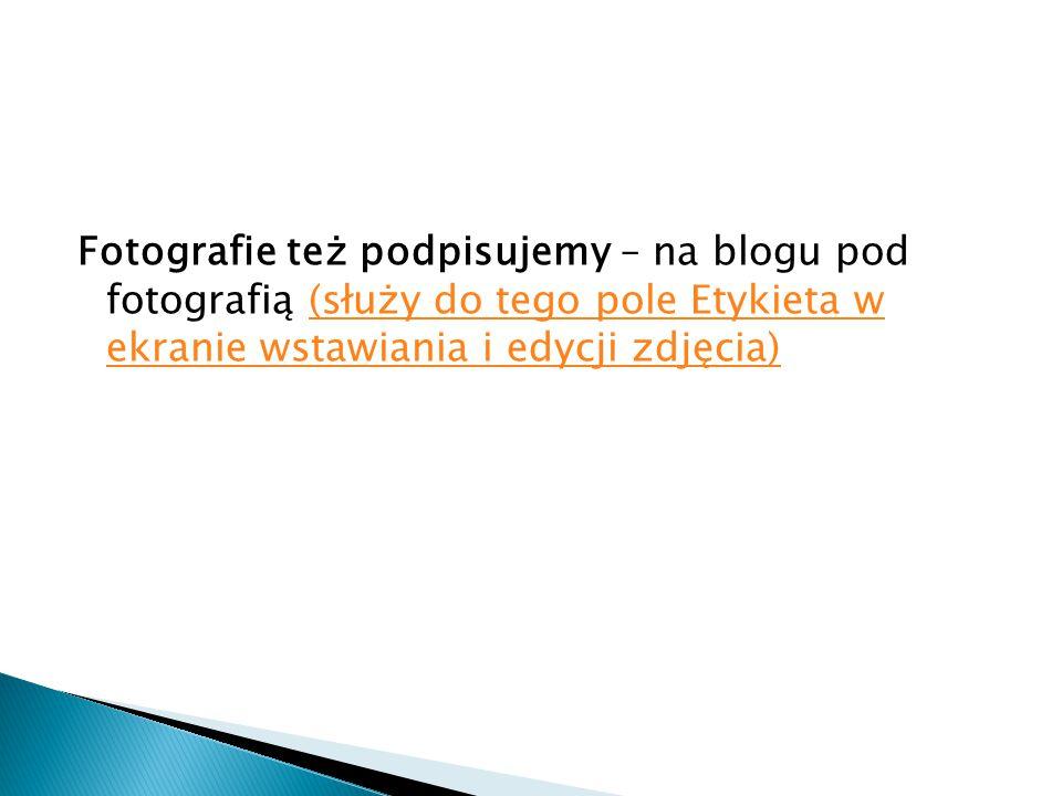 Prezentacja powstała na podstawie: Blogu programu szkoła z klasą 2.0 Otwarte zasoby – użyj do prezentacji, fotocastu, filmu