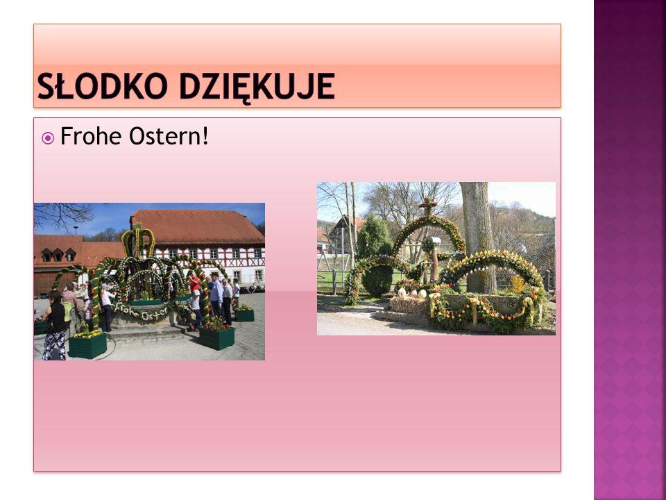  http://www.twojaeuropa.pl/1485/wielkanoc -w-niemczech http://www.twojaeuropa.pl/1485/wielkanoc -w-niemczech  http://www.pogranicze.de/aktualnosci/infor macje/732-tradycje-wielkanocne-w- niemczech http://www.pogranicze.de/aktualnosci/infor macje/732-tradycje-wielkanocne-w- niemczech  http://www.wielkanocwniemczech.zafriko.pl / http://www.wielkanocwniemczech.zafriko.pl /
