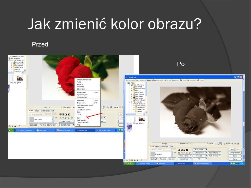 Jak zmienić kolor obrazu? Przed Po