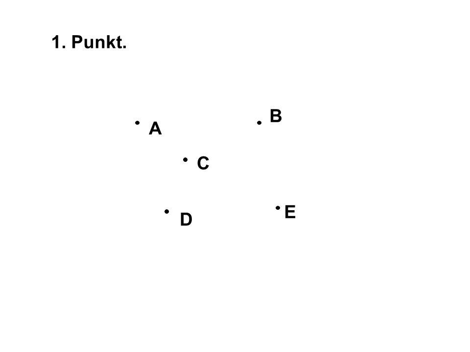 1. Punkt. A B C D E
