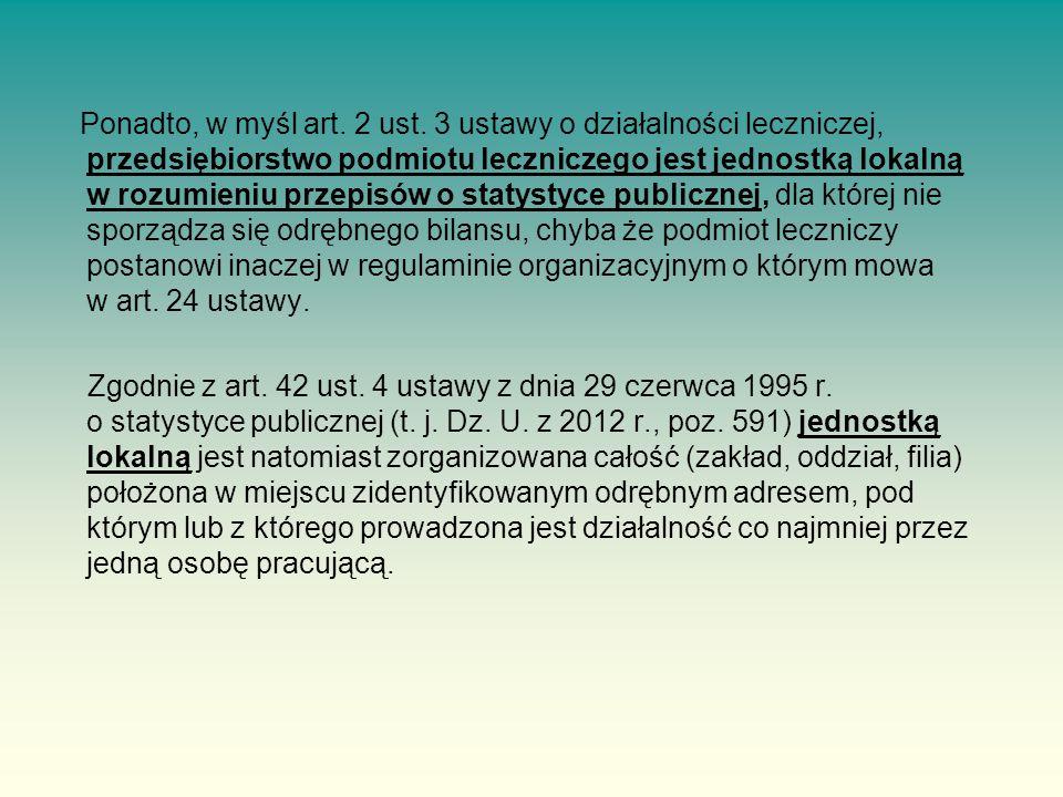 Ponadto, w myśl art.2 ust.