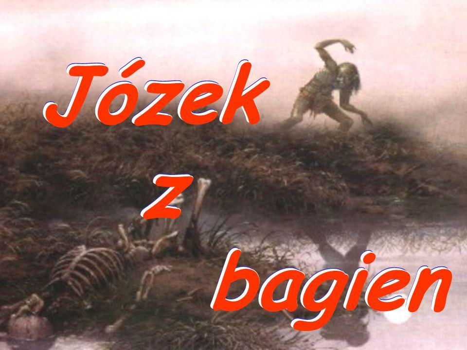 Józek z bagien Józek z bagien Józek z bagien Józek z bagien