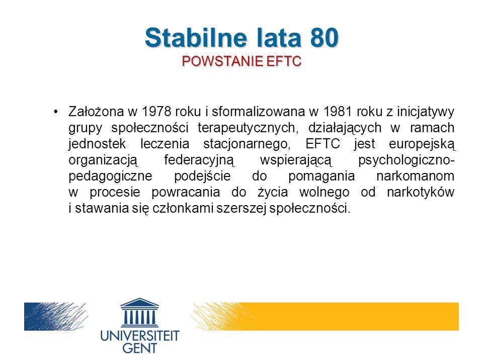 Założona w 1978 roku i sformalizowana w 1981 roku z inicjatywy grupy społeczności terapeutycznych, działających w ramach jednostek leczenia stacjonarnego, EFTC jest europejską organizacją federacyjną wspierającą psychologiczno- pedagogiczne podejście do pomagania narkomanom w procesie powracania do życia wolnego od narkotyków i stawania się członkami szerszej społeczności.