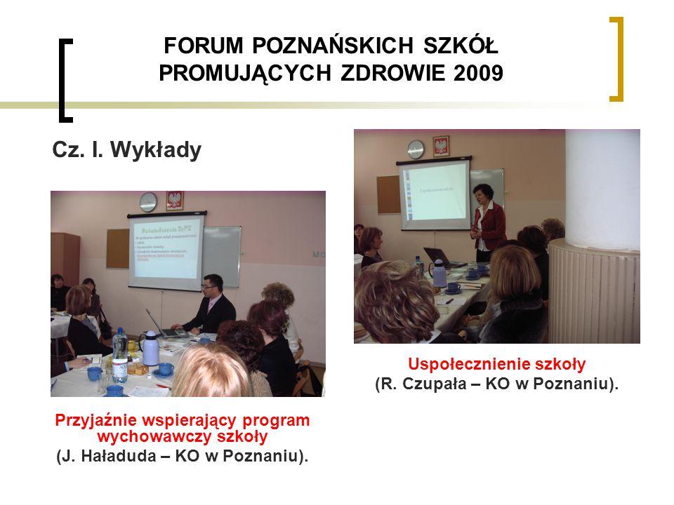 FORUM POZNAŃSKICH SZKÓŁ PROMUJĄCYCH ZDROWIE 2009 Cz.