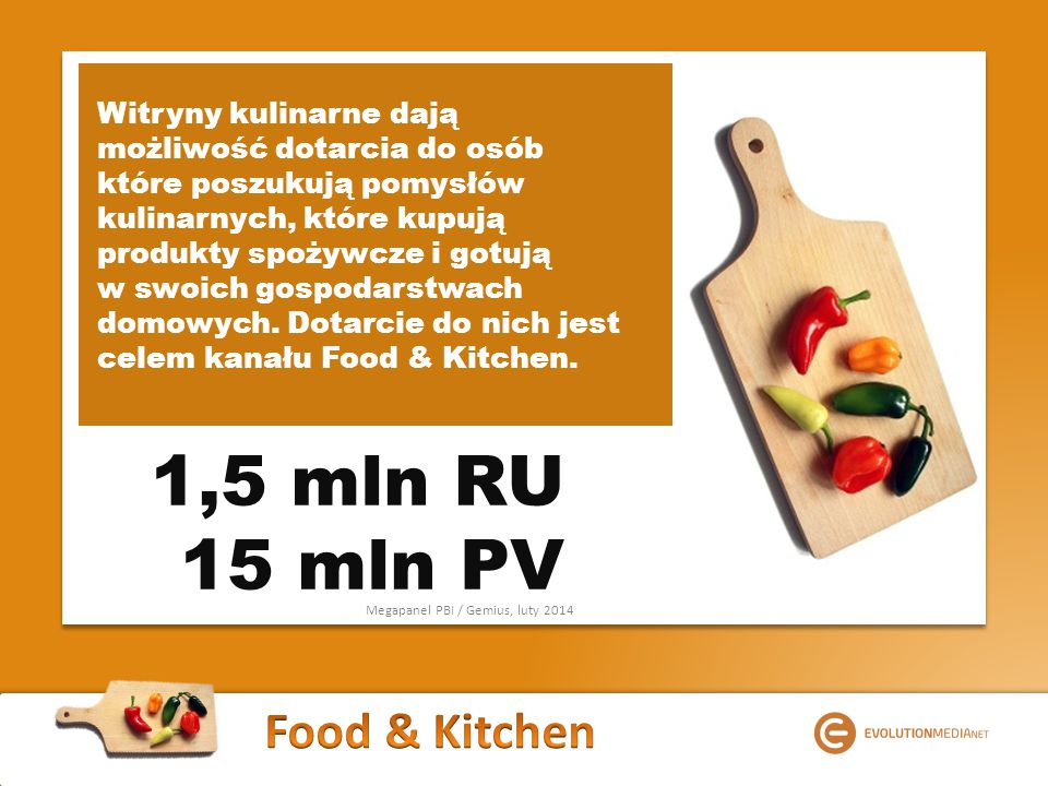 Witryny kulinarne dają możliwość dotarcia do osób które poszukują pomysłów kulinarnych, które kupują produkty spożywcze i gotują w swoich gospodarstwach domowych.
