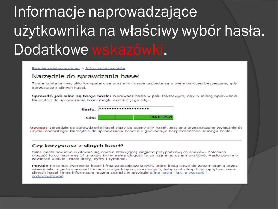 Informacje naprowadzające użytkownika na właściwy wybór hasła. Dodatkowe wskazówki.