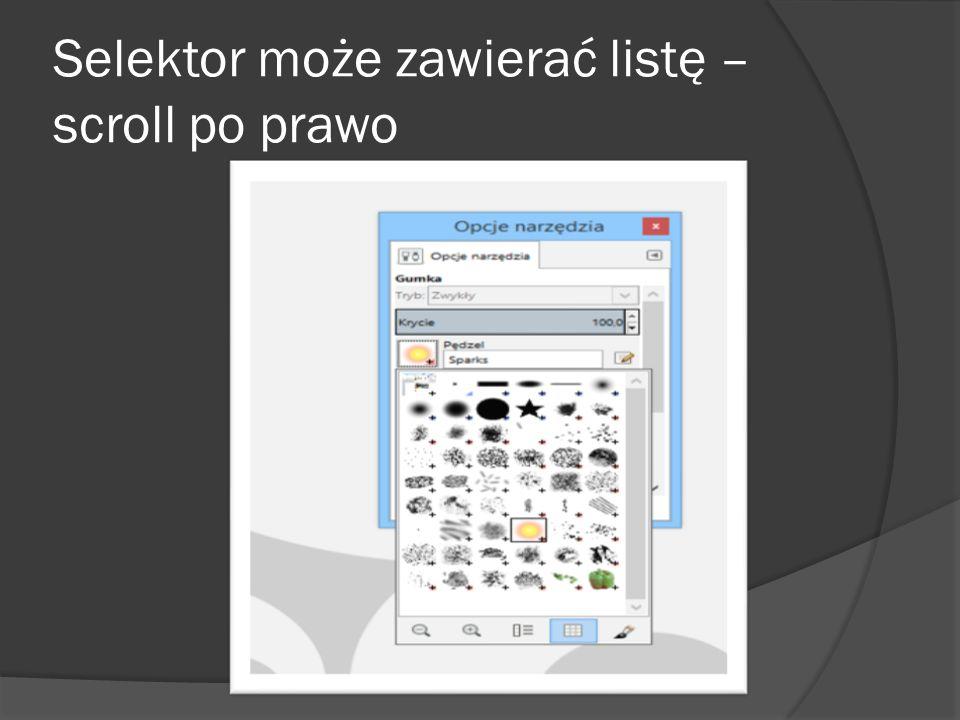 Selektor może zawierać listę – scroll po prawo
