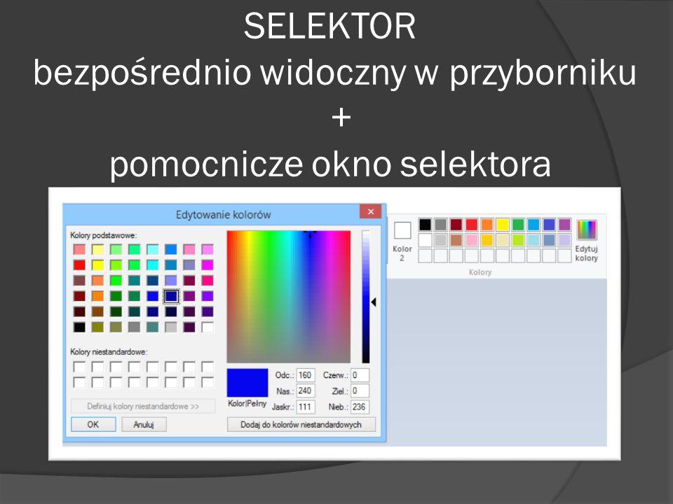 SELEKTOR bezpośrednio widoczny w przyborniku + pomocnicze okno selektora