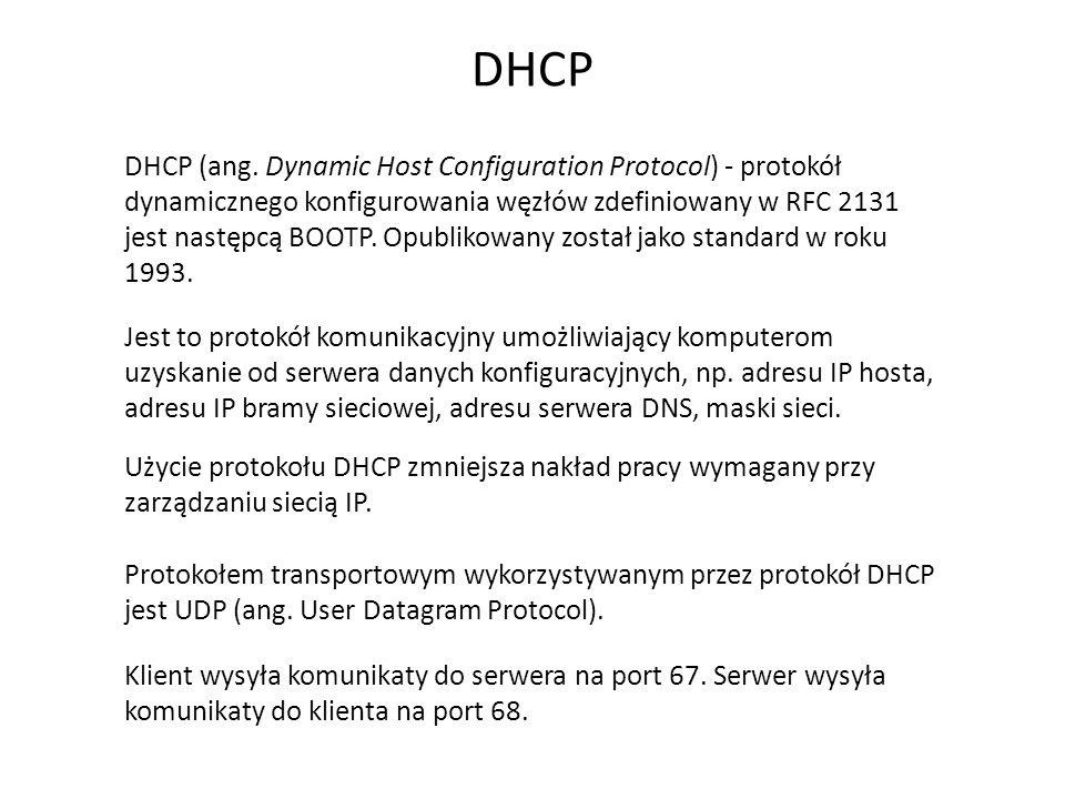 DHCP – pakiety Poszukiwanie serwera DHCP Klient chcący się połączyć z serwerem wysyła do sieci lokalnej pakiety rozgłoszeniowe zaadresowane do wszystkich odbiorców.