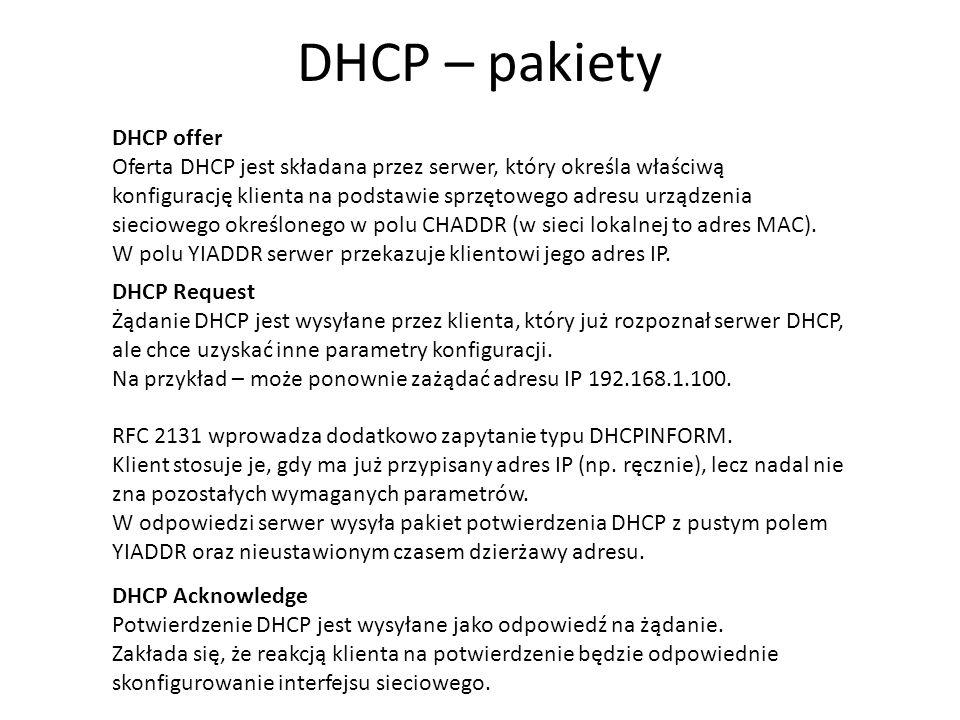 Przydzielanie adresów IP 5 Protokół DHCP opisuje trzy techniki przydzielania adresów IP: Przydzielanie ręczne oparte na tablicy adresów MAC oraz odpowiednich dla nich adresów IP.