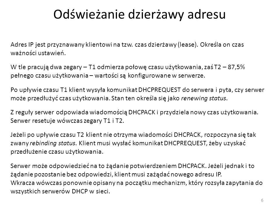 DHCP na Linuksie 7 Sprawdzamy jakie pakiety są zainstalowane # apt-cache search dhcpd Jeżeli chcemy zainstalować serwer DHCP, wydajemy polecenie # apt-get install dhcp3-server Pliki konfiguracyjne /etc/dhcp/dhclient.conf – steruje zachowaniem klienta DCHP (nadpisując ustawienia serwera DHCP) /etc/default/isc-dhcp-server – konfiguracja nasłuchu na interfejsie Uruchanianie serwera DHCP # dhcpd Odświeżenie adresu przez klienta # dhclient eth0