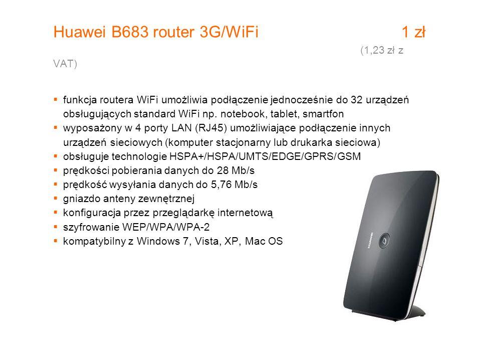 Huawei B683 router 3G/WiFi 1 zł (1,23 zł z VAT)  funkcja routera WiFi umożliwia podłączenie jednocześnie do 32 urządzeń obsługujących standard WiFi n