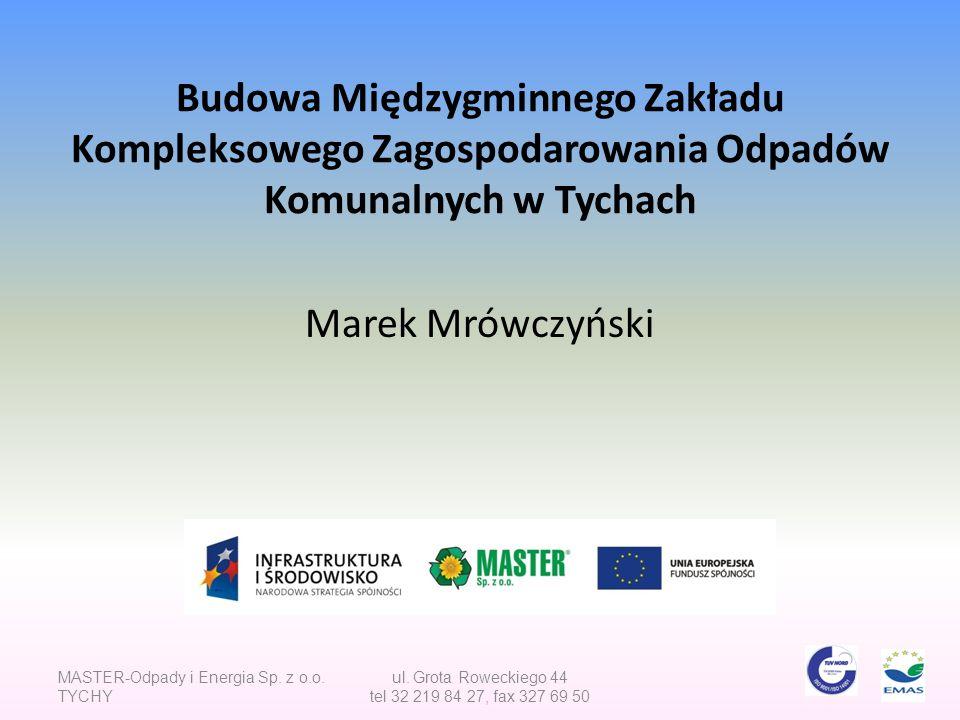 MASTER-Odpady i Energia Sp.z o.o. Tychy ul.