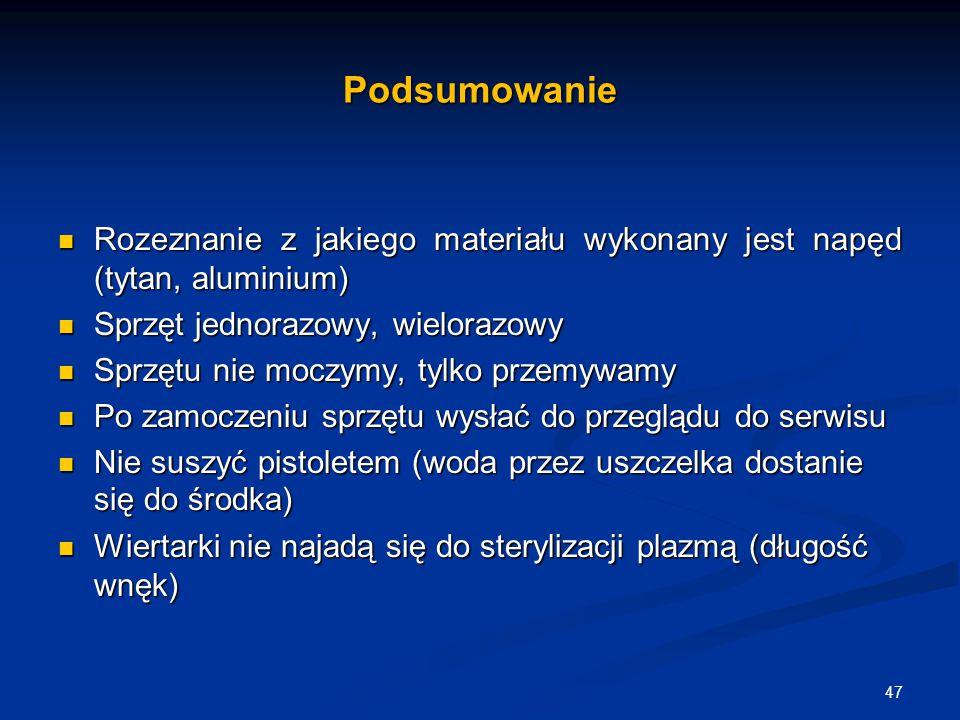 Podsumowanie Rozeznanie z jakiego materiału wykonany jest napęd (tytan, aluminium) Rozeznanie z jakiego materiału wykonany jest napęd (tytan, aluminiu