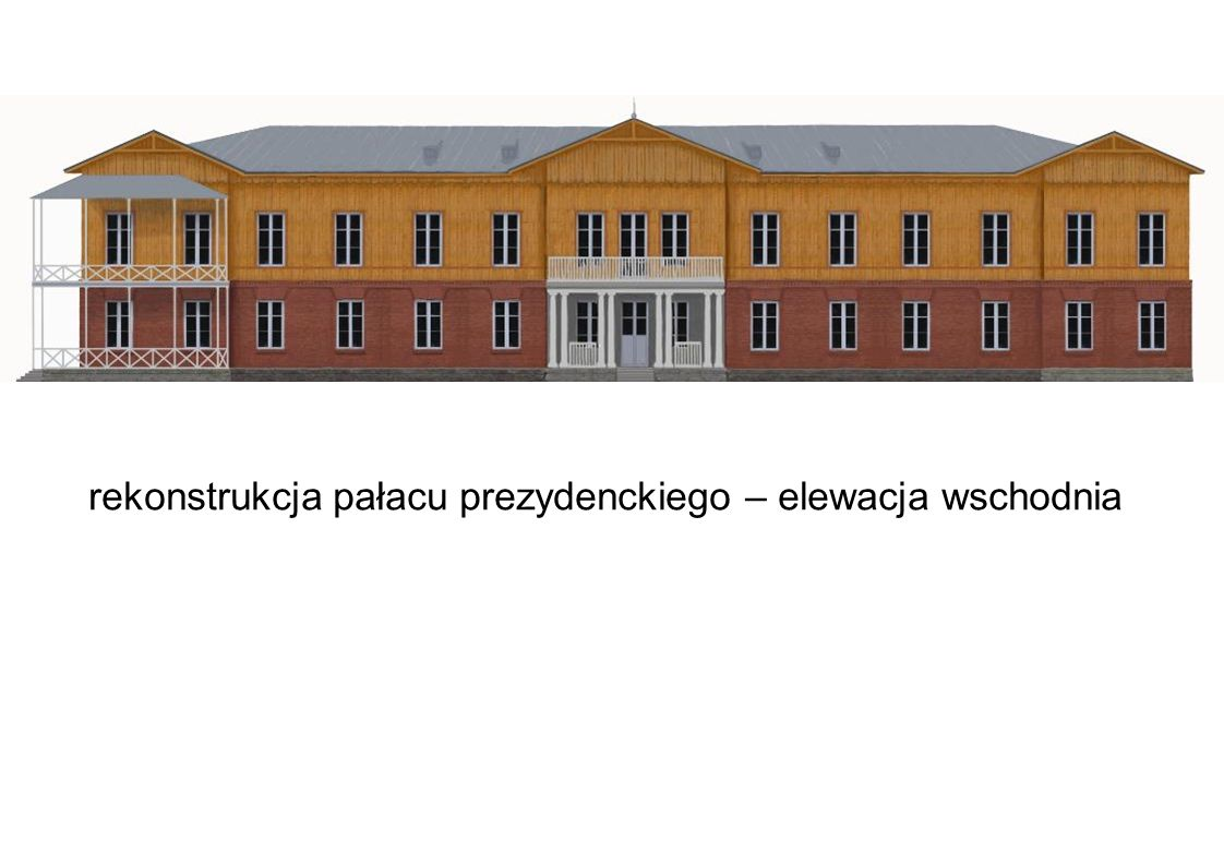 rekonstrukcja pałacu prezydenckiego – elewacja zachodnia