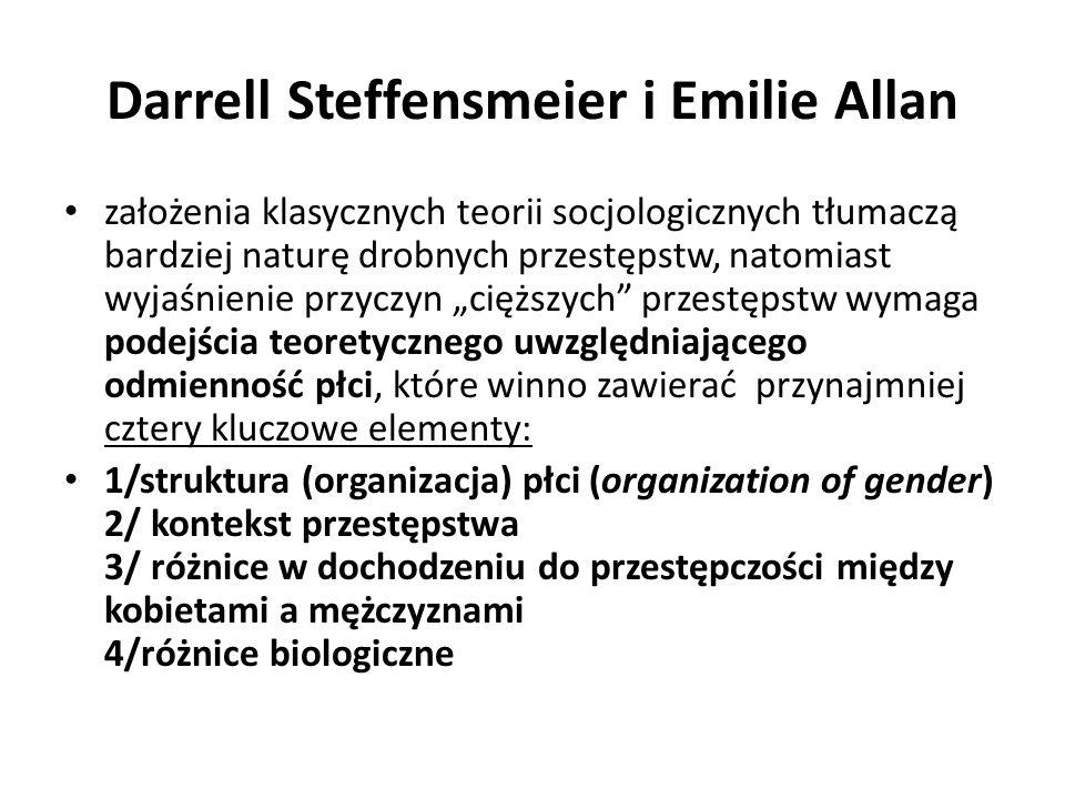 Darrell Steffensmeier i Emilie Allan założenia klasycznych teorii socjologicznych tłumaczą bardziej naturę drobnych przestępstw, natomiast wyjaśnienie