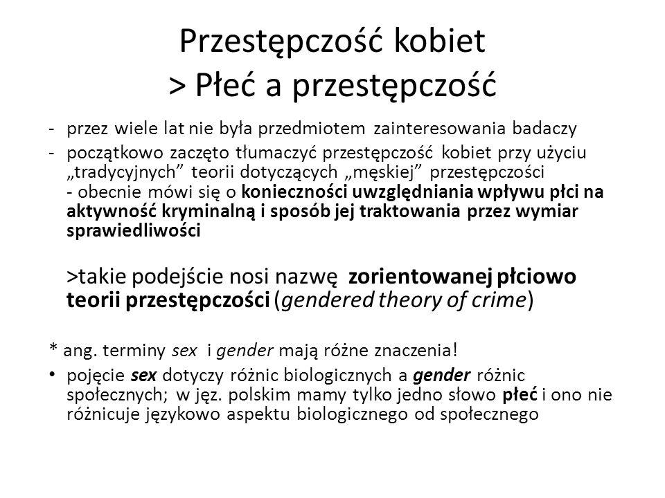 Ad.1/struktura (organizacja) płci odnosi się do rzeczy odmiennych rodzajowo (normy, tożsamości, instytucje, relacje) >istnieje kilka typów relatywnie stabilnych cech, które zwiększają prawdopodobieństwo zachowań prospołecznych i altruistycznych ze strony kobiet a zachowań dewiacyjnych ze strony mężczyzn >pięć obszarów życia, które przyczyniają się do ograniczenia przestępczości kobiet a sprzyjają przestępczości mężczyzn: 1.odmienne normy 2.rozwój moralny i otwartość na relacje 3.kontrola społeczna 4.siła fizyczna i agresja 5.seksualność