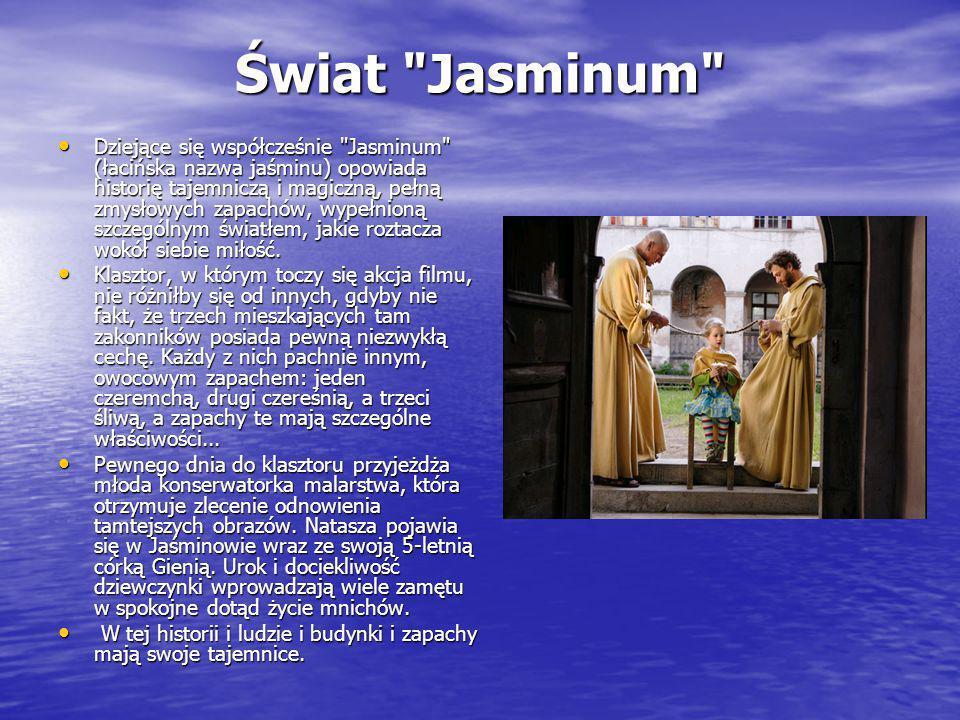 W Jasminum zagrali
