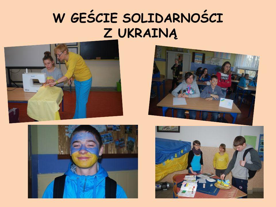 W GEŚCIE SOLIDARNOŚCI Z UKRAINĄ