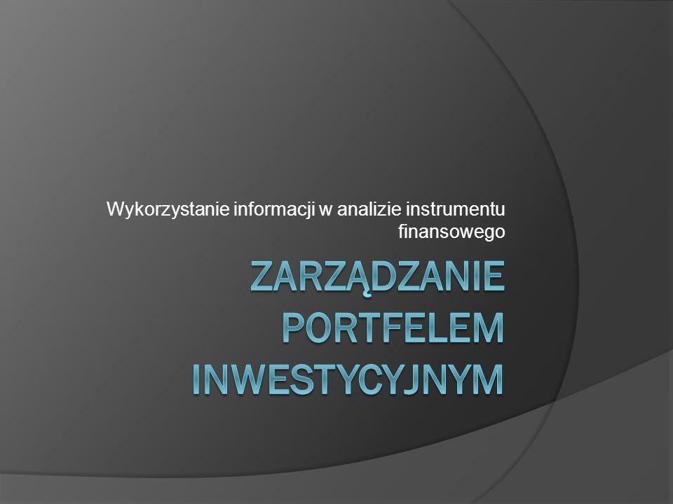 Wykorzystanie informacji w analizie instrumentu finansowego
