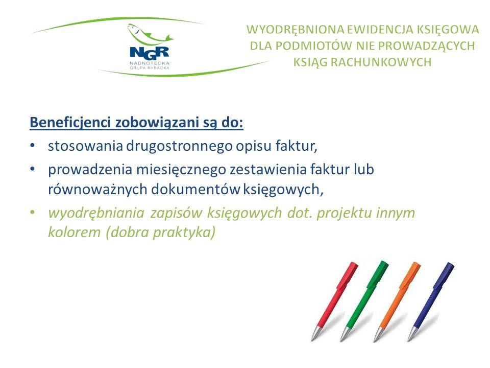 Beneficjenci zobowiązani są do: stosowania drugostronnego opisu faktur, prowadzenia miesięcznego zestawienia faktur lub równoważnych dokumentów księgo
