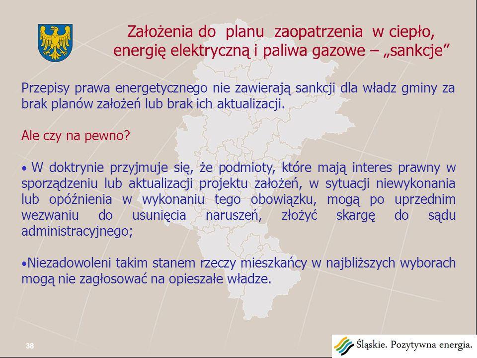 """Założenia do planu zaopatrzenia w ciepło, energię elektryczną i paliwa gazowe – """"sankcje Przepisy prawa energetycznego nie zawierają sankcji dla władz gminy za brak planów założeń lub brak ich aktualizacji."""