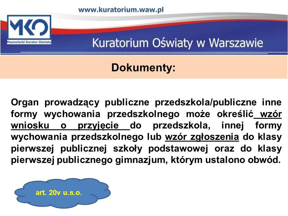 Dokumenty: Organ prowadzący publiczne przedszkola/publiczne inne formy wychowania przedszkolnego może określić wzór wniosku o przyjęcie do przedszkola