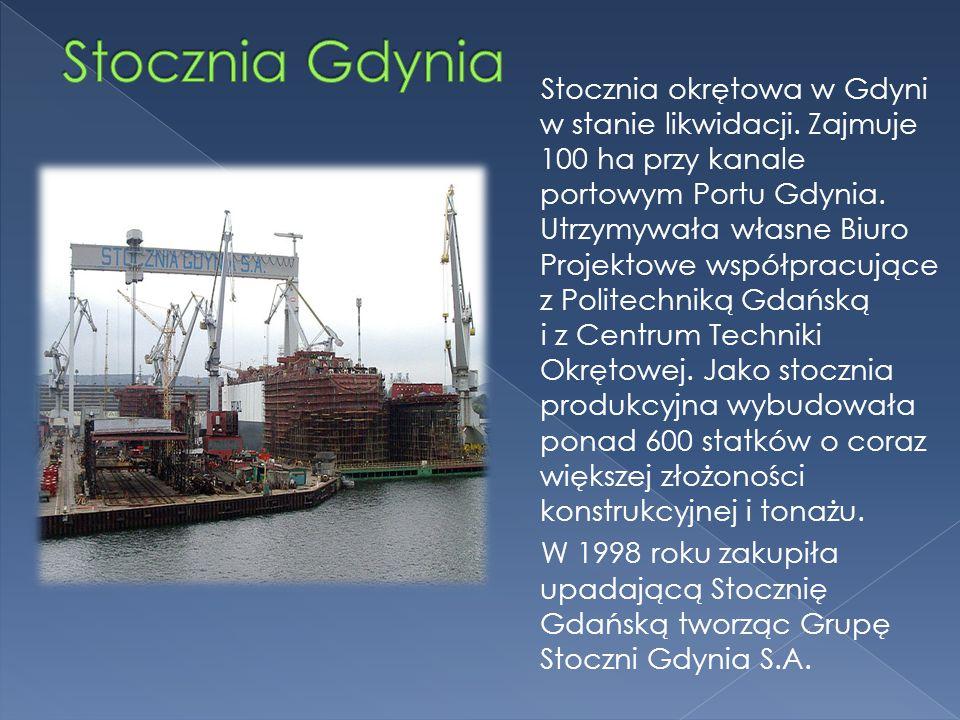 Stocznia okrętowa w Gdyni w stanie likwidacji. Zajmuje 100 ha przy kanale portowym Portu Gdynia. Utrzymywała własne Biuro Projektowe współpracujące z