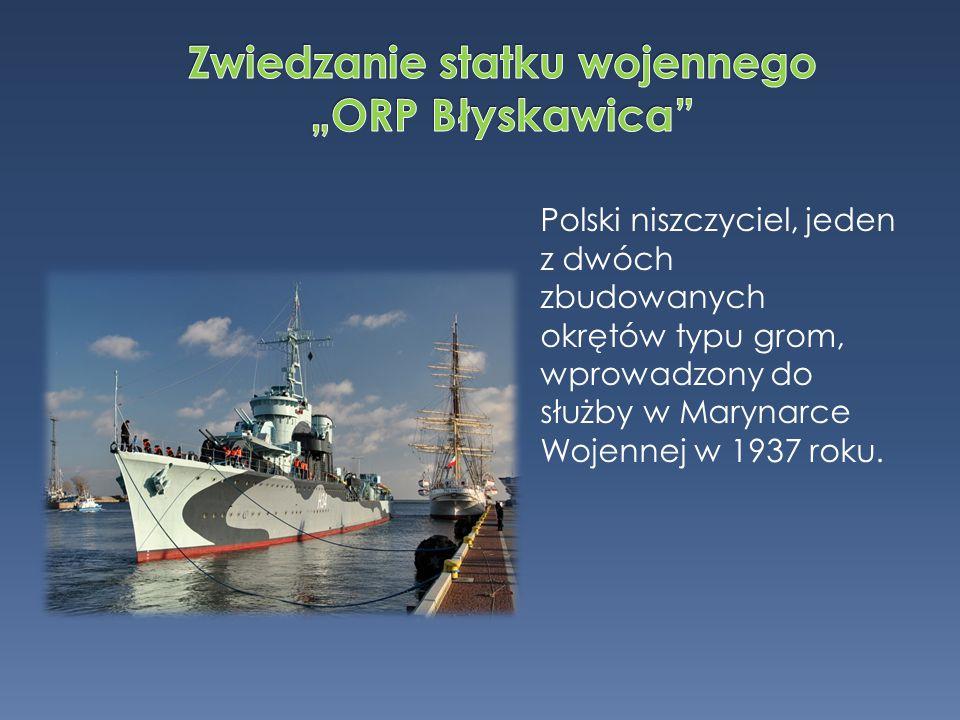 Polski niszczyciel, jeden z dwóch zbudowanych okrętów typu grom, wprowadzony do służby w Marynarce Wojennej w 1937 roku.