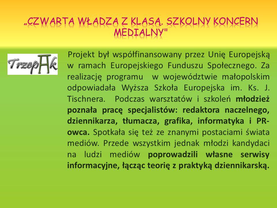 Projekt był współfinansowany przez Unię Europejską w ramach Europejskiego Funduszu Społecznego.
