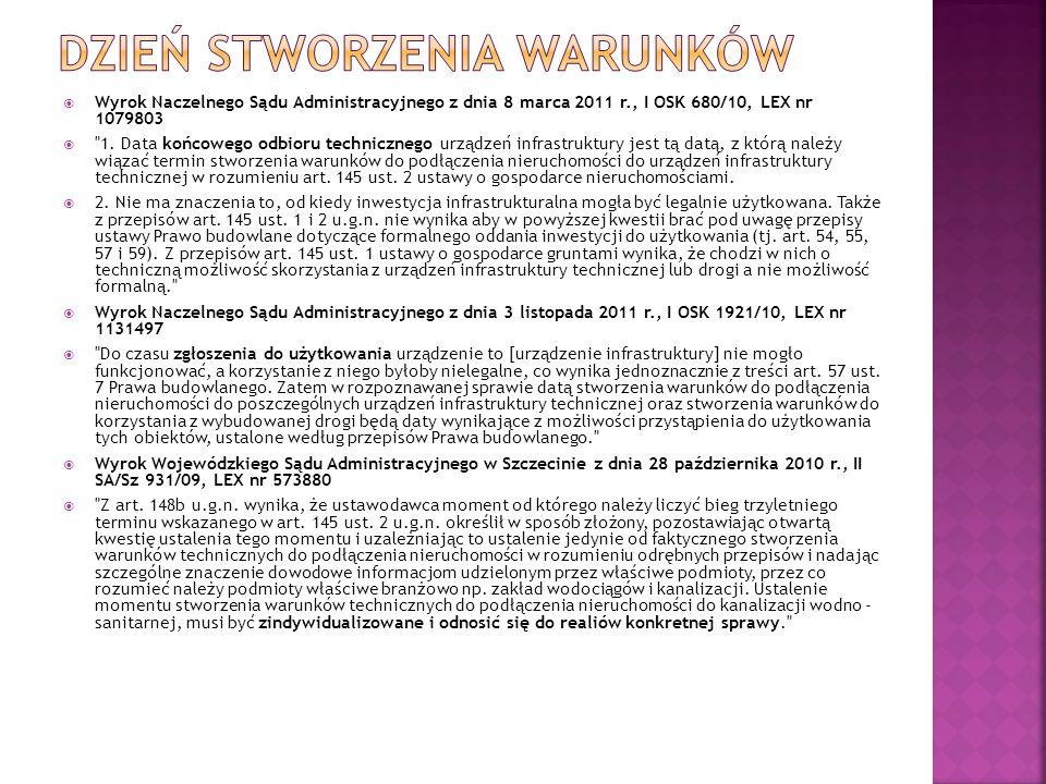  Wyrok Naczelnego Sądu Administracyjnego z dnia 8 marca 2011 r., I OSK 680/10, LEX nr 1079803 