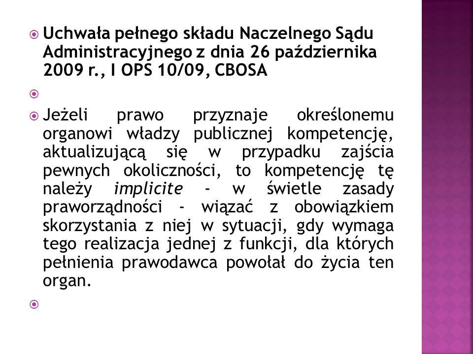  Wyrok Naczelnego Sądu Administracyjnego z dnia 8 marca 2011 r., I OSK 680/10, LEX nr 1079803  1.