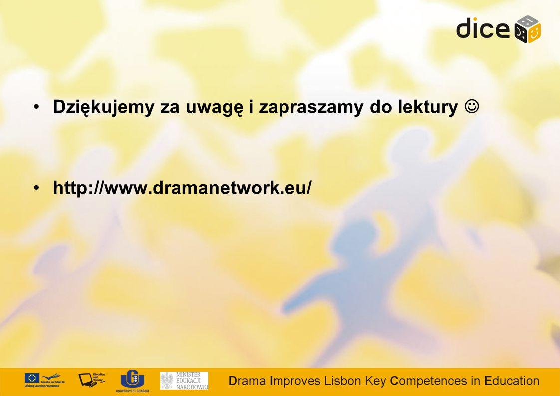 Dziękujemy za uwagę i zapraszamy do lektury http://www.dramanetwork.eu/