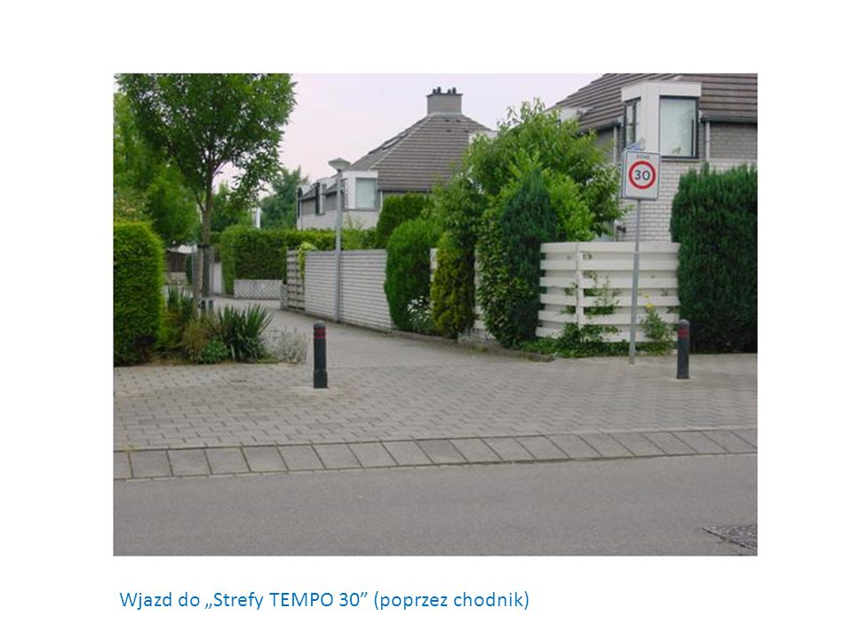 """Wjazd do """"Strefy TEMPO 30 (poprzez chodnik)"""