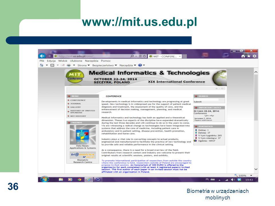 Biometria w urządzeniach moblinych 36 www://mit.us.edu.pl