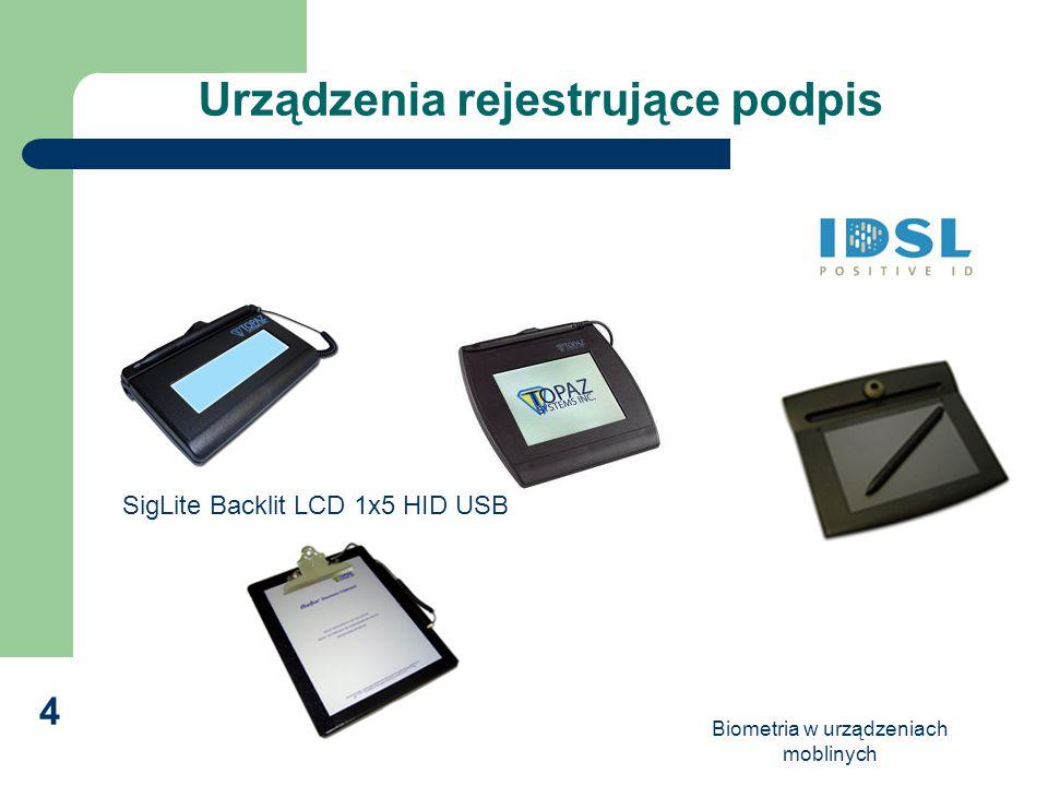 Biometria w urządzeniach moblinych 4 Urządzenia rejestrujące podpis SigLite Backlit LCD 1x5 HID USB