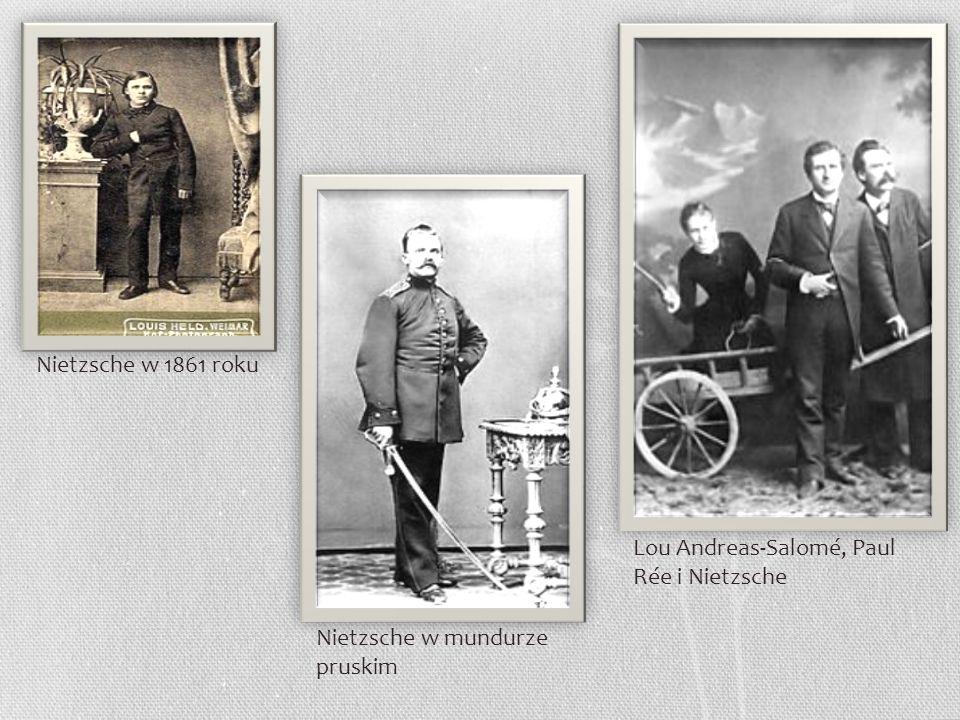 Nietzsche w 1861 roku Nietzsche w mundurze pruskim Lou Andreas-Salomé, Paul Rée i Nietzsche