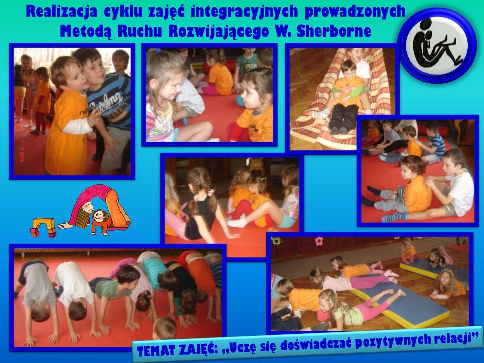 Realizacja cyklu zajęć integracyjnych prowadzonych Metodą Ruchu Rozwijającego W.