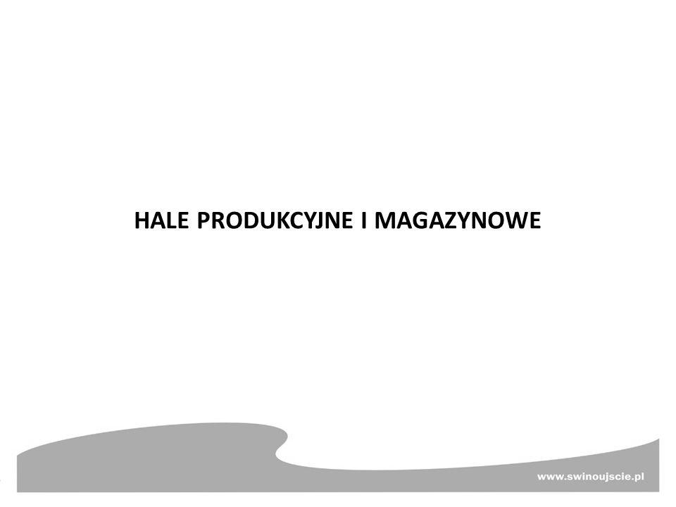 HALE PRODUKCYJNE I MAGAZYNOWE