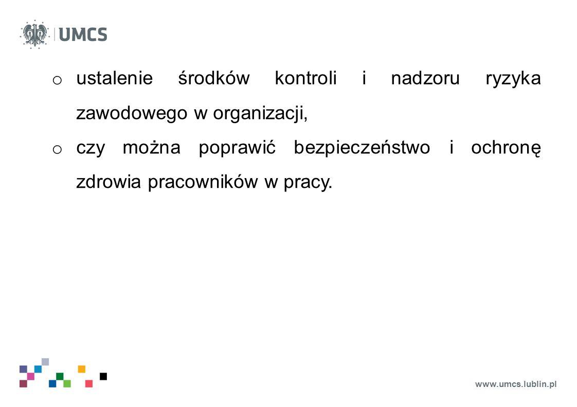 www.umcs.lublin.pl o ustalenie środków kontroli i nadzoru ryzyka zawodowego w organizacji, o czy można poprawić bezpieczeństwo i ochronę zdrowia praco
