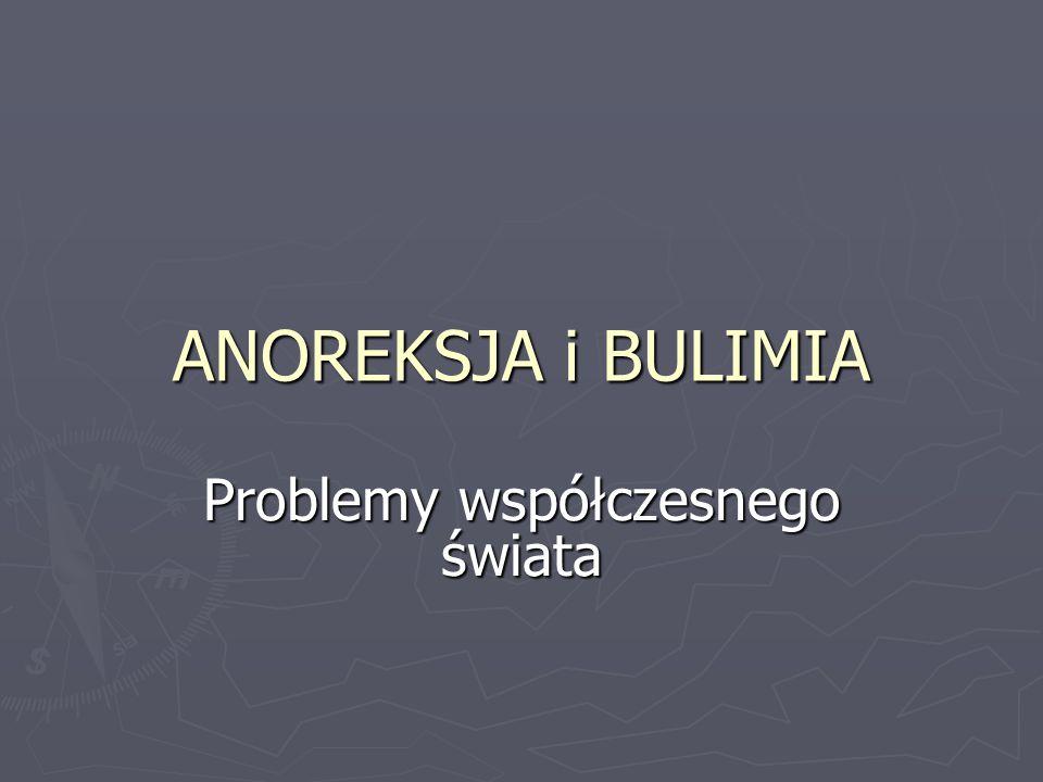 POJĘCIA KLUCZOWE PREZENTOWANEJ PROBLEMATYKI: ► Anoreksja ► Bulimia ► Zaburzenie psychiczne ► Zaburzenie odżywiania ► Autoagresja ► Zachowanie kompulsywne