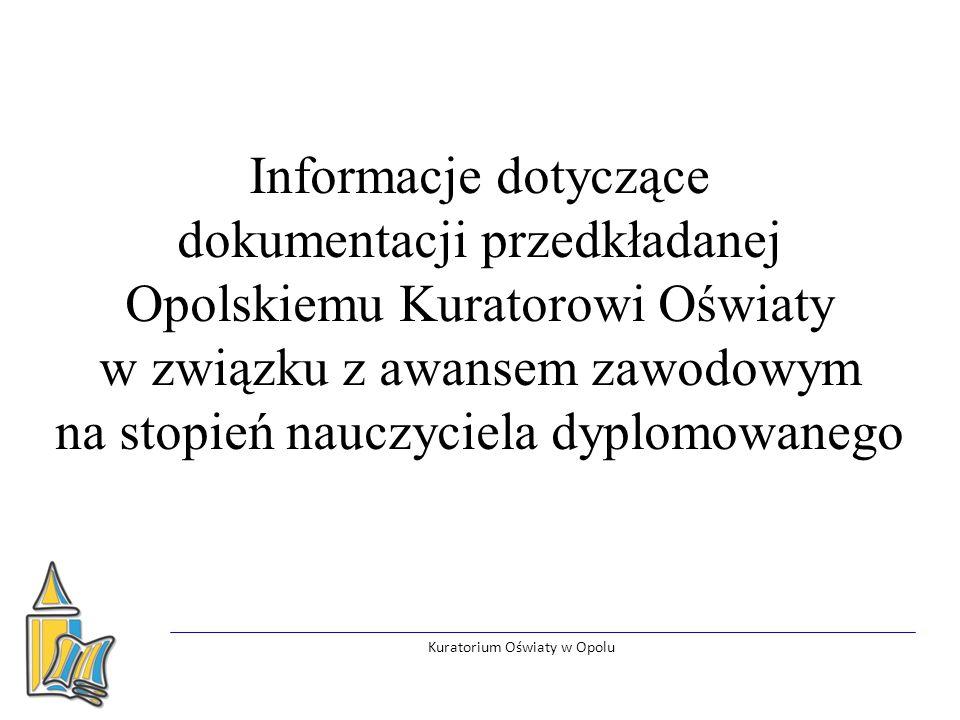 Podstawy prawne Kuratorium Oświaty w Opolu rozdział 3a: Awans zawodowy nauczycieli ustawy z dnia 26 stycznia 1982 r.