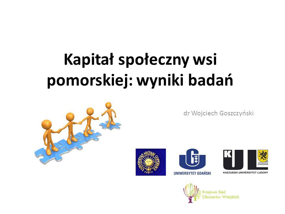 Kapitał społeczny wsi pomorskiej: wyniki badań dr Wojciech Goszczyński